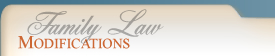 Family Law: Modifications